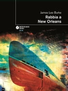 Rabbia a New Orleans by James Lee Burke