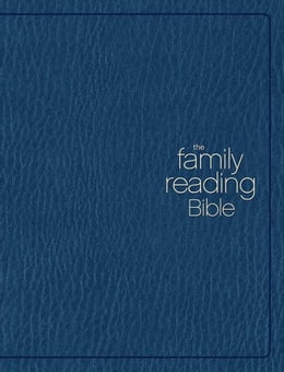 Book The Family Reading Bible: You Can Lead Your Family through God's Word by Various Authors
