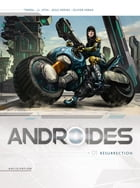 Androïdes T01: Résurrection by Jean-Luc Istin