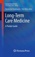 Long-Term Care Medicine: A Pocket Guide