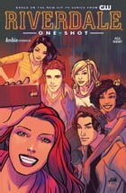 Riverdale #0 (One-Shot) by Roberto Aguirre-Sacasa