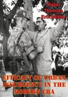 Efficacy Of Urban Insurgency In The Modern Era