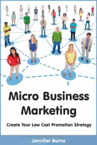 Micro Business Marketing by Jennifer Burns