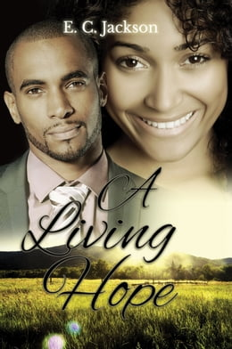 Book A Living Hope by E. C. Jackson