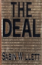 The Deal: A Novel by Sabin Willett