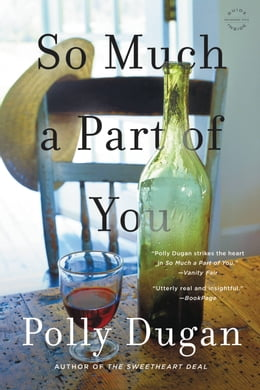 Book So Much a Part of You by Polly Dugan