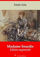 Madame Sourdis: Nouvelle édition augmentée , Arvensa Editions by Emile Zola