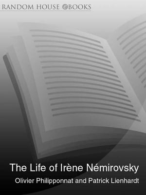 The Life of Irene Nemirovsky 1903-1942