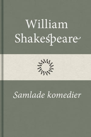 Samlade komedier by William Shakespeare