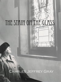 The Stain on the Glass