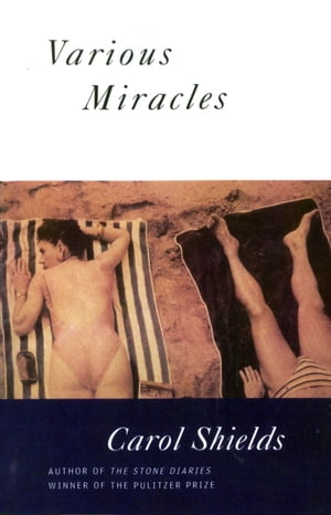 Various Miracles by Carol Shields