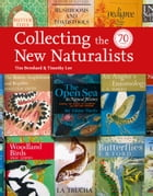 Collecting the New Naturalists (Collins New Naturalist Library) by Tim Bernhard