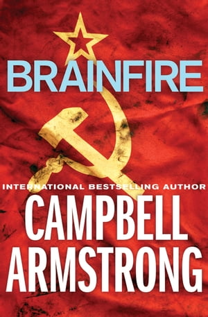 Brainfire by Campbell Armstrong