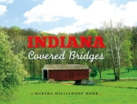 Indiana Covered Bridges