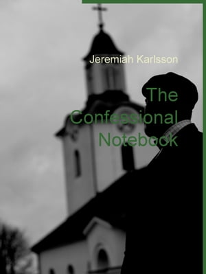 The Confessional Notebook