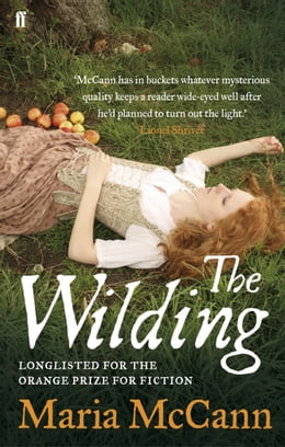 Book The Wilding by Maria McCann
