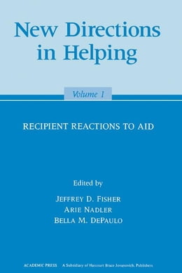 Book New Directions in Helping: Recipient Reactions to Aid by Fisher, Jeffery