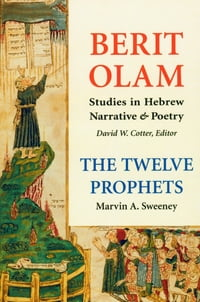 Berit Olam: The Twelve Prophets: Volume 2: Micah, Nahum, Habakkuk, Zephaniah, Haggai, Zechariah…