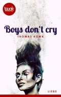 Boys don't cry b24470cc-53f6-4b22-94b5-989bcc8fb7b8