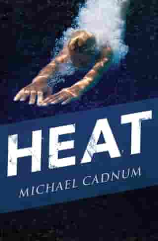 Heat by Michael Cadnum