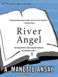 River Angel: A Novel