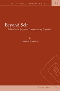 Beyond Self: Ethical and Spiritual Dimensions of Economics