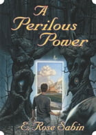 A Perilous Power