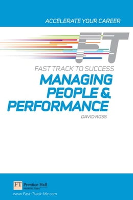 Book Managing People & Performance: Fast Track to Success by David Ross