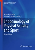 Endocrinology of Physical Activity and Sport: Second Edition