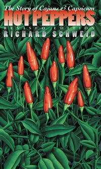 Hot Peppers: The Story of Cajuns and Capsicum