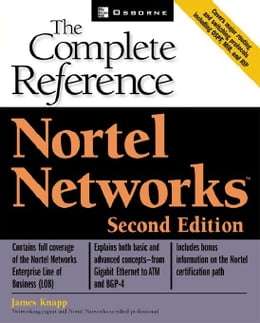 Book Nortel Networks: The Complete Reference by Knapp, James