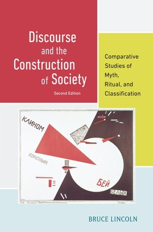 Discourse and the Construction of Society Comparative Studies of Myth,  Ritual,  and Classification