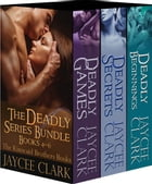 The Deadly Series Bundle #2: The Kinncaid Brothers Books 4-6 by Jaycee Clark