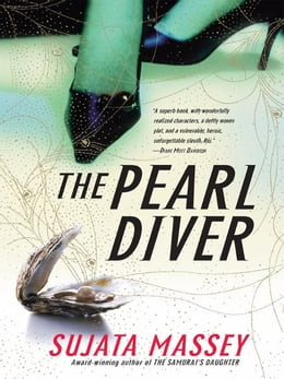Book The Pearl Diver: A Novel by Sujata Massey