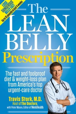 Book The Lean Belly Prescription: The Fast and Foolproof Diet and Weight-Loss Plan from America's Top… by Travis Stork