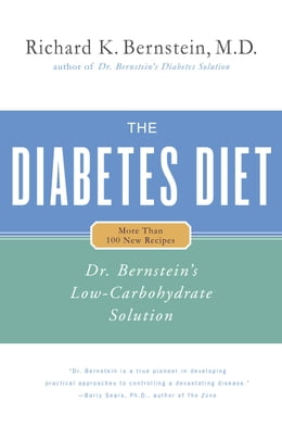 Book The Diabetes Diet: Dr. Bernstein's Low-Carbohydrate Solution by Richard K. Bernstein