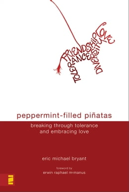 Book Peppermint-Filled Piñatas by Eric Michael Bryant