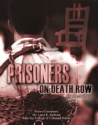 Prisoners on Death Row by Roger Smith