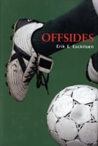 Offsides by Erik E. Esckilsen