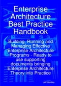 Enterprise Architecture Best Practice Handbook: Building, Running and Managing Effective Enterprise Architecture Programs - Ready to use supporting do f126f19a-5ed1-4640-85f1-32954aef7a0e