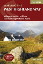 The West Highland Way: Milngavie to Fort William Scottish Long Distance Route by Terry Marsh