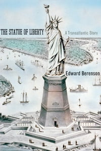 The Statue of Liberty: A Transatlantic Story