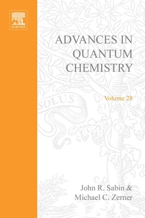 Advances in Quantum Chemistry: Recent Advances in Computational Quantum Chemistry
