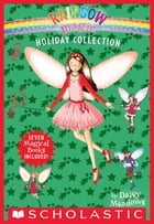 The Rainbow Magic Holiday Collection by Daisy Meadows