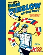 The Best of Don Winslow of the Navy: A Collection of High-Seas Stories from Comic's Most Daring Sailor by Craig Yoe