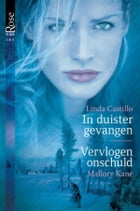 In duister gevangen ; Vervlogen onschuld: operation midnight ; black hills brotherhood by Linda Castillo