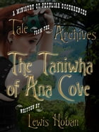 The Taniwha of Ana Cover by Lewis Hoban
