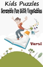 Kids Puzzles Scramble Fun With Vegetables by Varsi