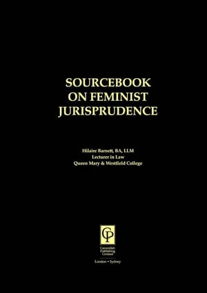 Sourcebook on Feminist Jurisprudence