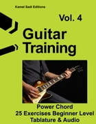 Guitar Training Vol. 4: Power Chord for beginner by Kamel Sadi